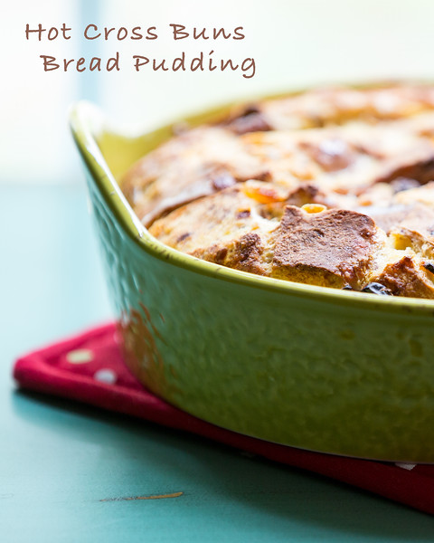 Hot Cross Buns Bread Pudding - perfect for those hot cross buns that are getting stale!!  www.sidewalkshoes.com