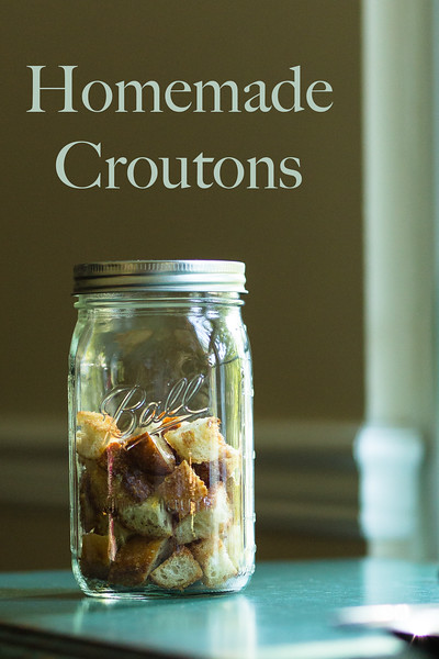 Homemade Croutons - so easy and so delicious!