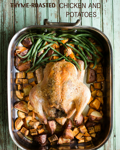 Thyme-Roasted Chicken with Potatoes | Sidewalk Shoes