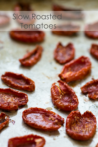 Slow Roasted Tomatoes | Sidewalk Shoes