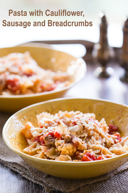 Pasta with Cauliflower, Sausage and Breadcrumbs - easy pasta recipe and so delicious!