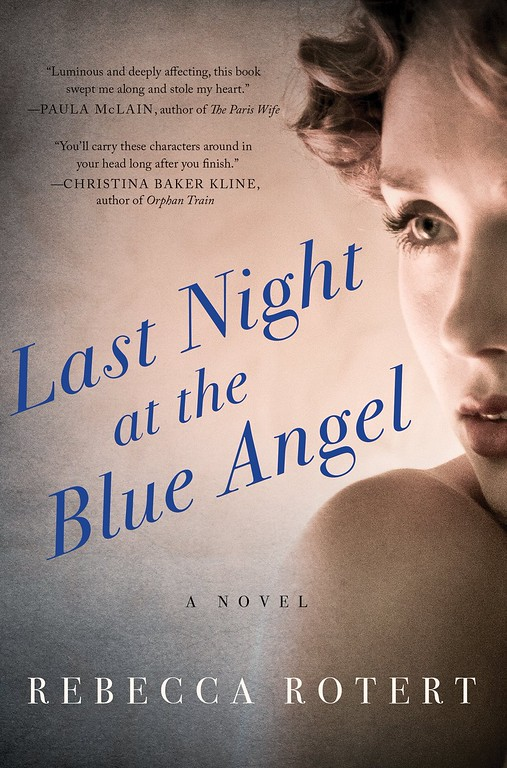 Last Night at the Blue Angel by Rebecca Rotert