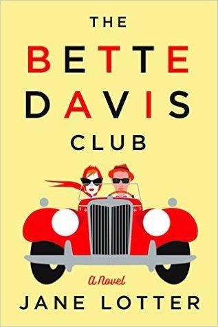 The Bette Davis Club by Jane Lotter